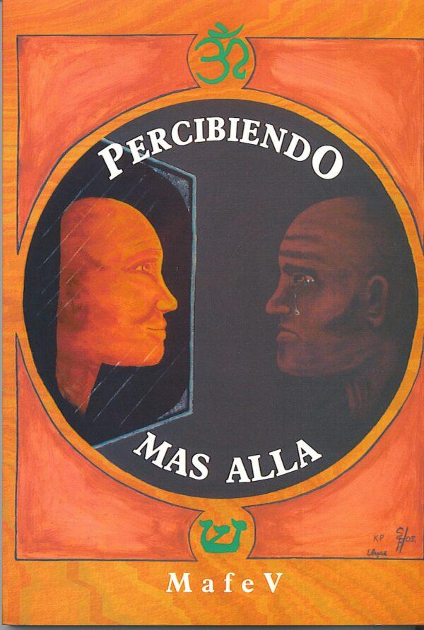 PERCIBIENDO EL MAS ALLA