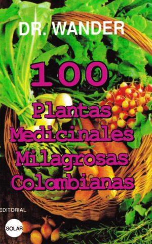100 PLANTAS MEDICINALES MILAGROSAS