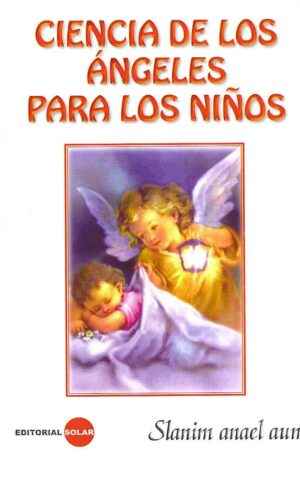 CIENCIA DE LOS ANGELES PARA LOS NIÑOS