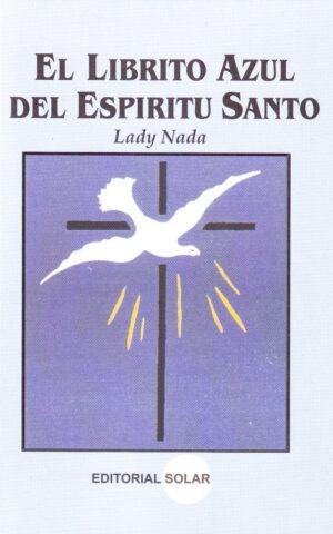 EL LIBRITO AZUL DEL ESPIRITU SANTO