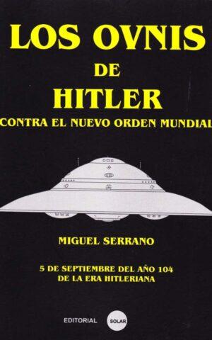 LOS OVNIS DE HITLER