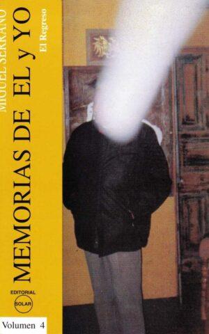 MEMORIAS DEL EL Y YO IV