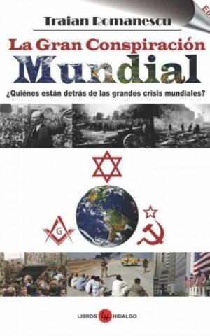 LA GRAN CONSPIRACIÓN MUNDIAL